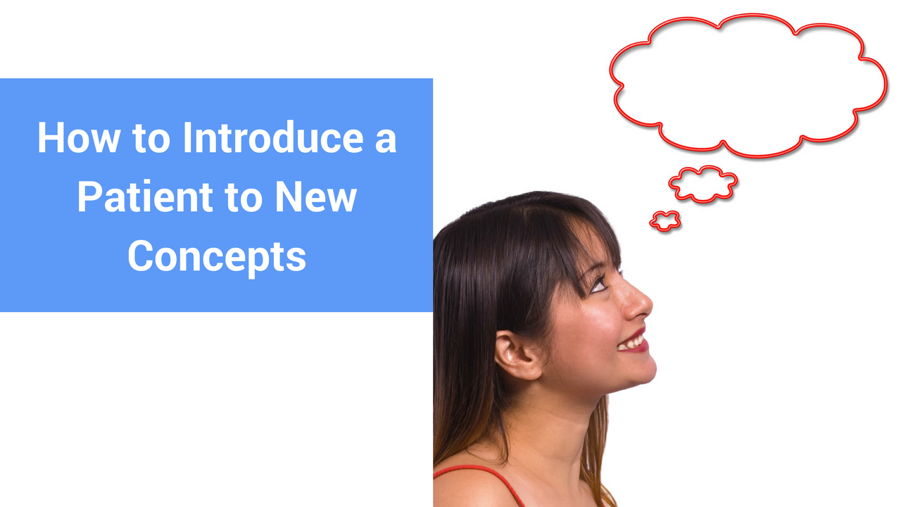 https://bestptbilling.com/wp-content/uploads/2017/05/How-to-Introduce-a-Patient-to-New-Concepts.png